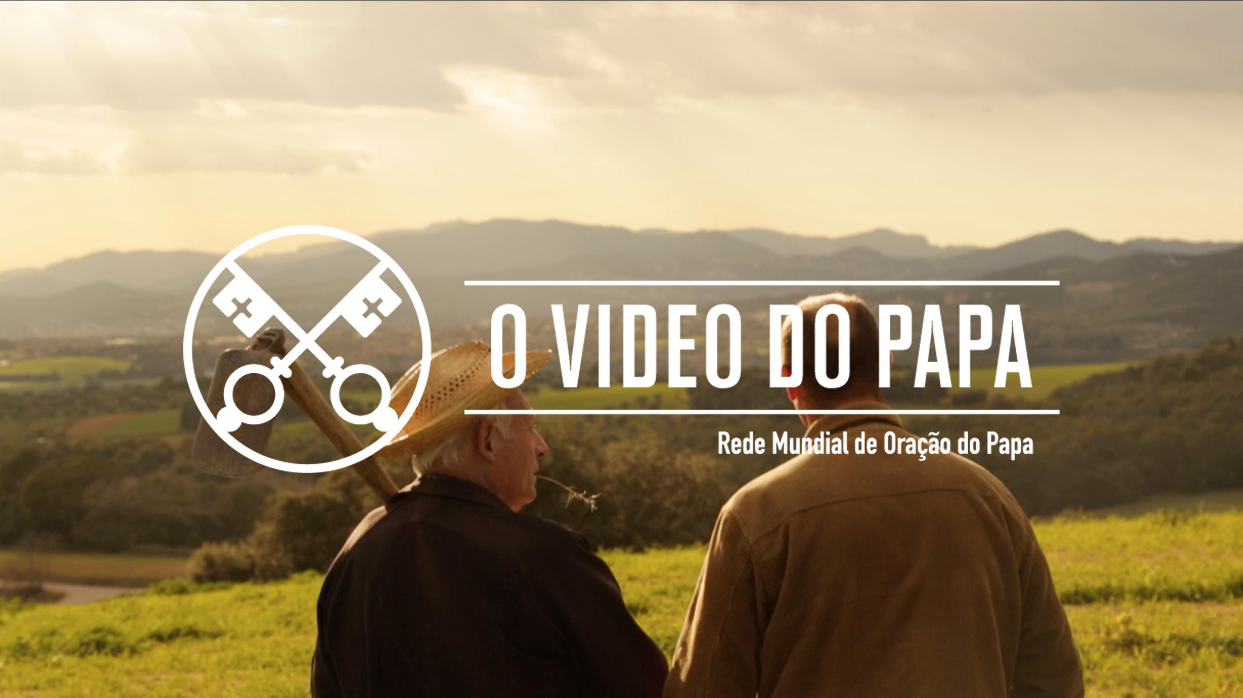 """Francisco reza pelos pequenos agricultores no """"Vídeo do Papa"""" de abril"""