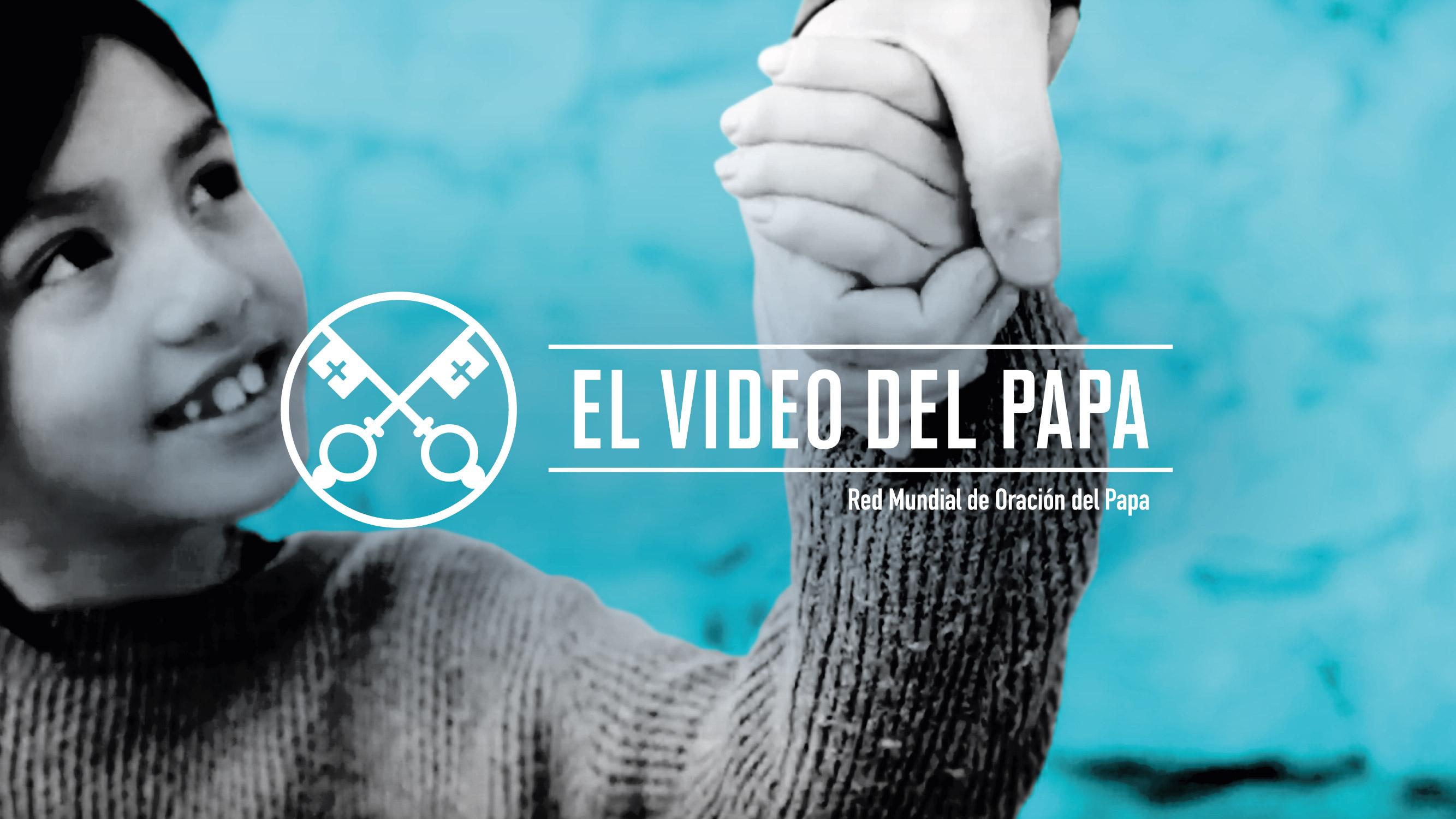 El Video del Papa: Cada niño que sufre es un grito que se eleva a Dios