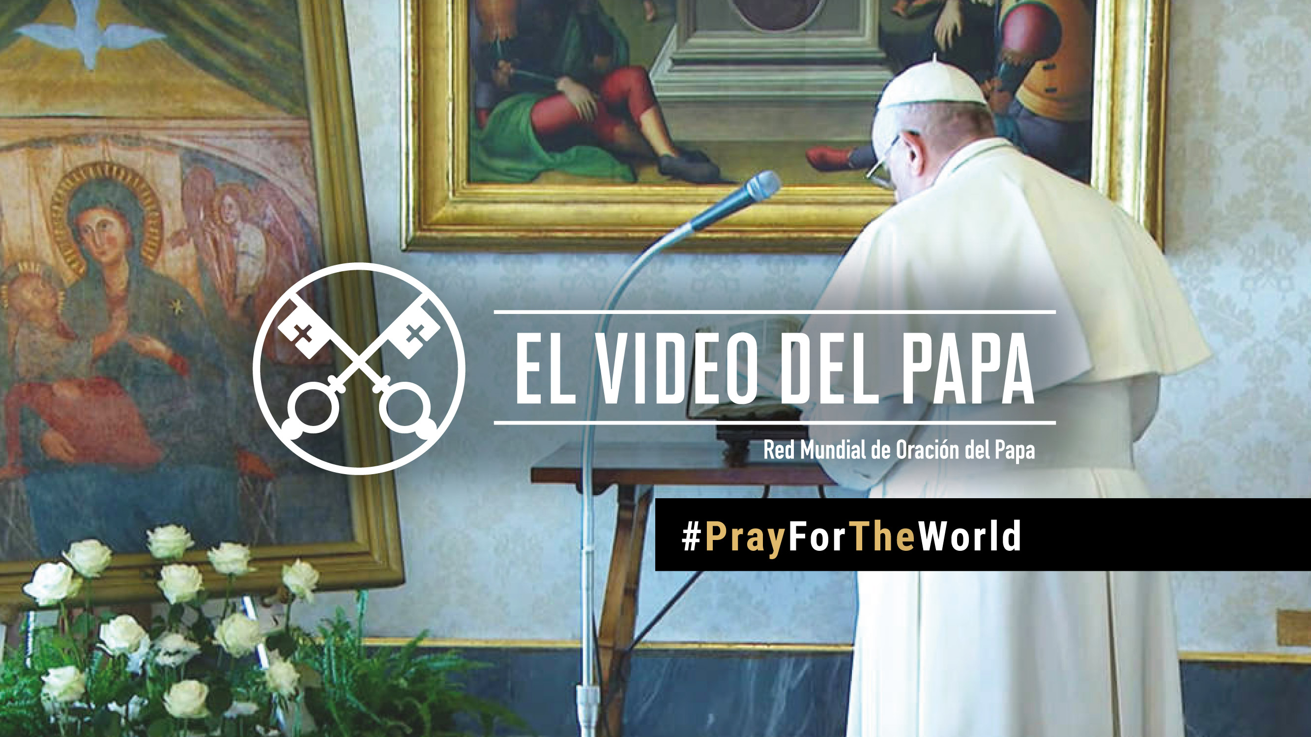 Official Image - TPV PFTW 2020 ES - El Video del Papa - #PrayForTheWorld