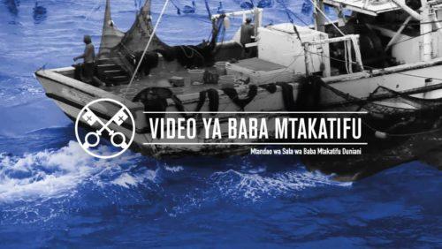 Official Image TPV 8 2020 SW - Video ya Baba Mtakatifu - Dunia ya bahari