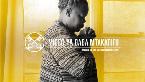 Official Image - TPV 12 2020 SW - Video ya Baba Mtakatifu - Kwa maisha ya sala