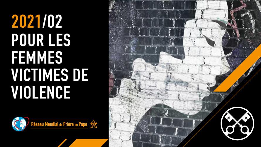 FÉVRIER: Pour les femmes victimes de violence