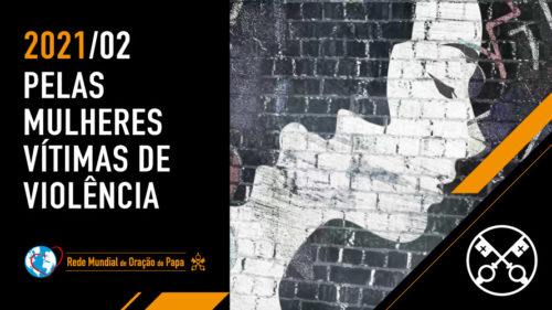 Official Image TPV 2 2021 PT - O Video do Papa - Pelas mulheres vítimas de violência