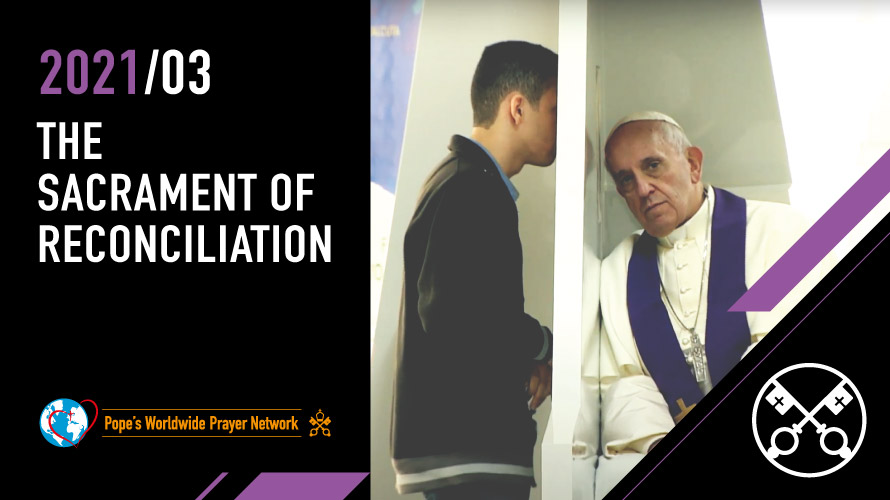 MARCH: The sacrament of reconciliation