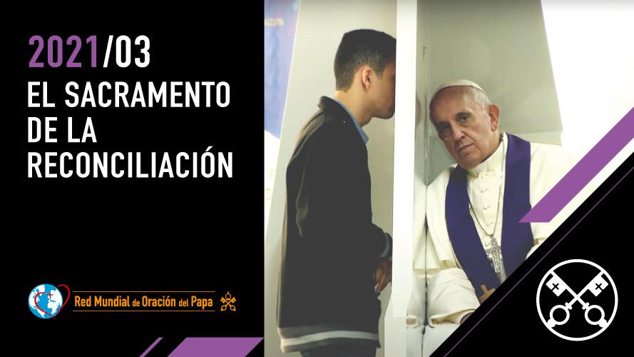 MARZO: El sacramento de la reconciliación