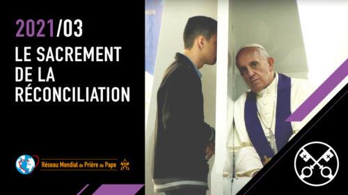 Official Image TPV 3 2021 FR - Le sacrement de la réconciliation