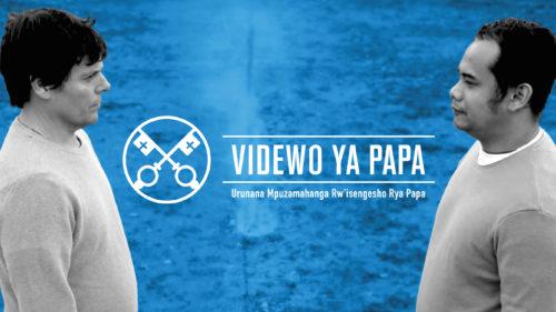 Official Image - TPV 1 2020 RW - Videwo ya Papa - Guharanira amahoro ku isi