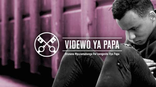 Official Image TPV 4 2020 RW - Videwo ya Papa - Ukwibohora ku ngeso mbi