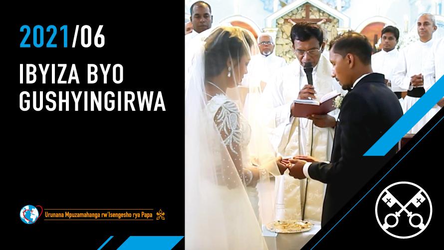 KAMENA   Ibyiza byo gushyingirwa