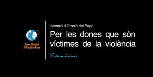 Per les dones que són víctimes de la violència