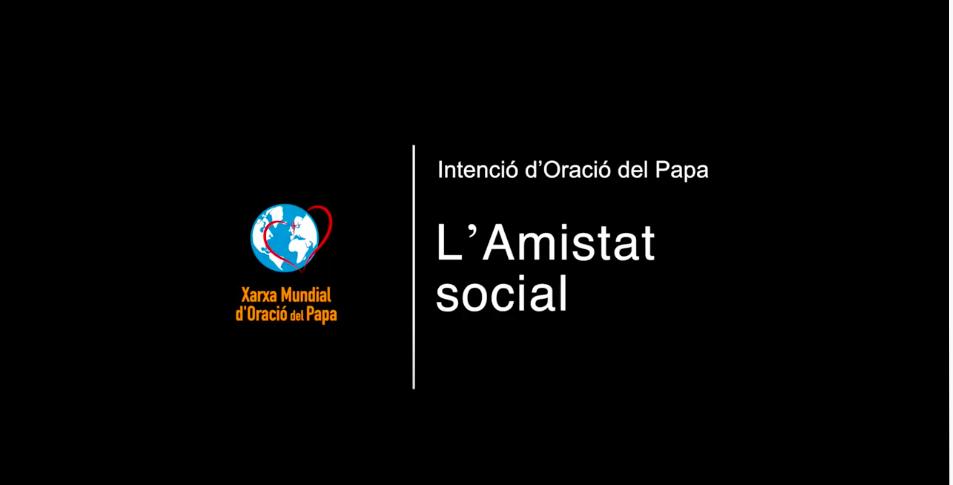 JULIOL 2021: L'amistat social
