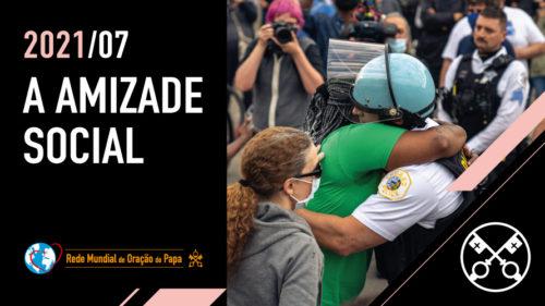 Official Image - TPV 7 2021 PT - A amizade social