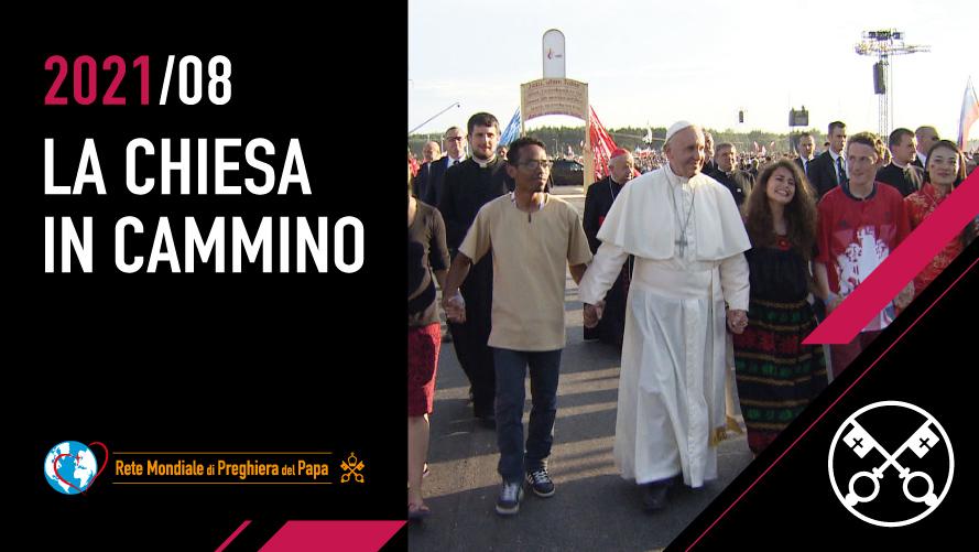 AGOSTO | La Chiesa in cammino
