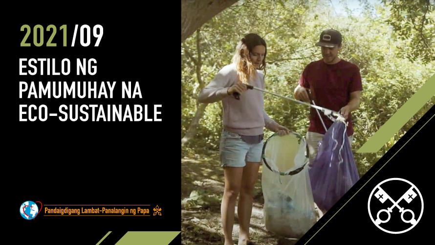 SETYEMBRE   Estilo ng Pamumuhay na eco-sustainable